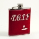 "6 oz. Stainless Steel ""T.G.I.F."" Flask in Red Leather."
